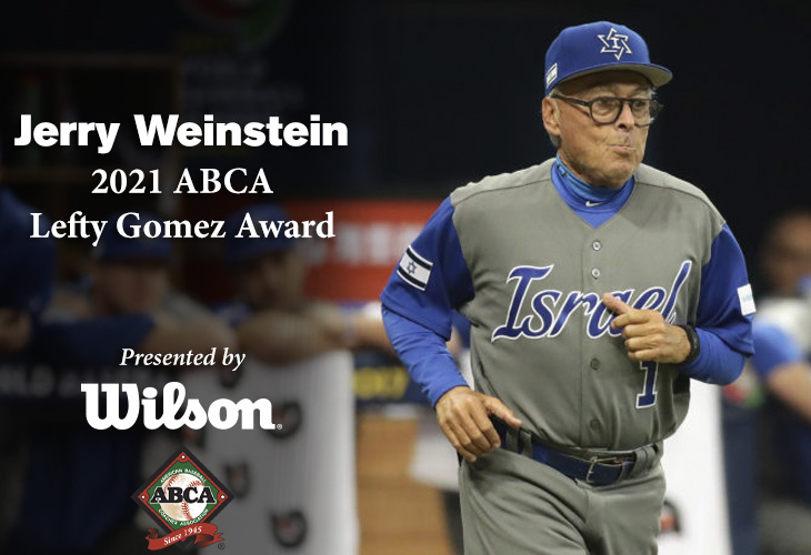 Jerry Weinstein, the 2021 ABCA/Wilson Lefty Gomez Award recipient.