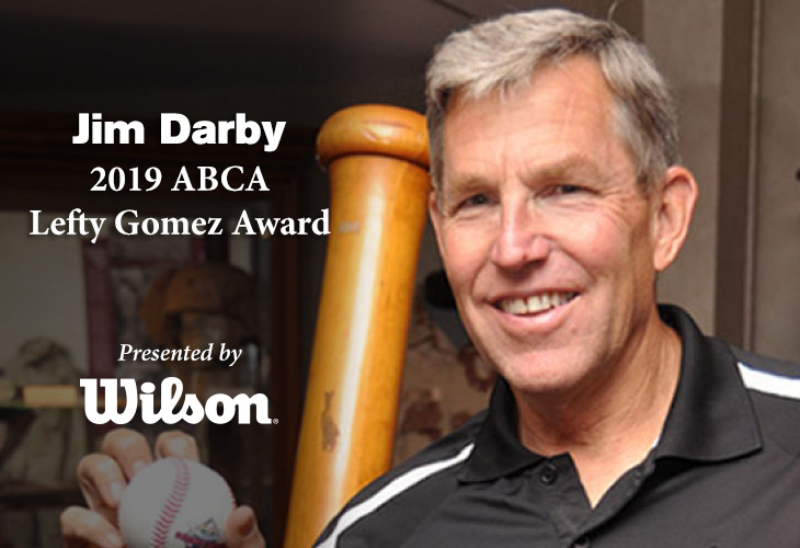 Jim Darby, the 2019 ABCA/Wilson Lefty Gomez Award recipient.